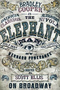 The Elephant Man starring Bradley Cooper
